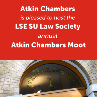 Atkin Chambers LSE SU Law Society annual Moot